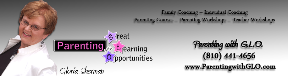 Great Learning Opportunities, Family Coaching, Individual Coaching, Parenting Courses, Parenting Workships, Teacher Workshops, Gloria Sherman 810 441 4656 [Banner] Banner by AM Interactive Group, LLC