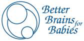 Better Brains for Babies [Logo]